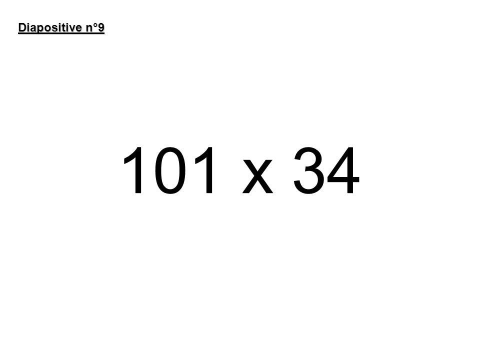 101 x 34 Diapositive n°9