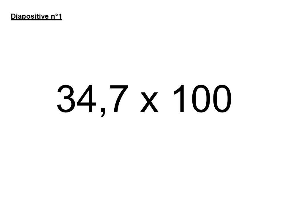 34,7 x 100 Diapositive n°1