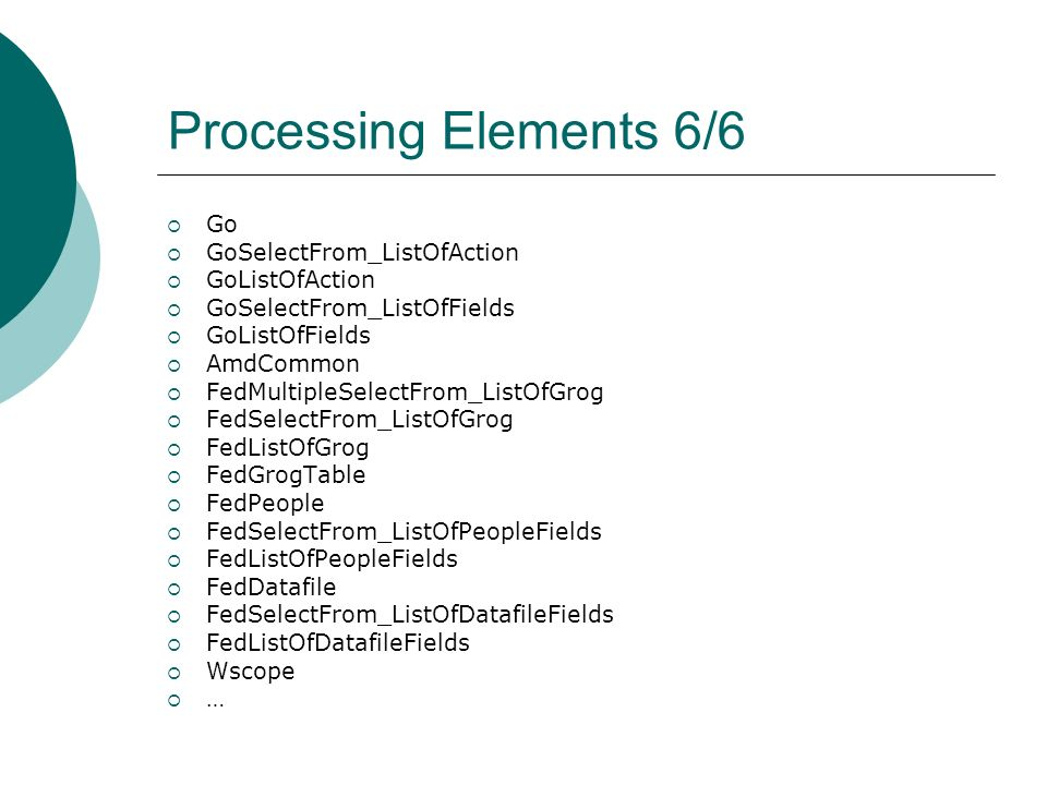 Processing Elements 6/6 Go GoSelectFrom_ListOfAction GoListOfAction GoSelectFrom_ListOfFields GoListOfFields AmdCommon FedMultipleSelectFrom_ListOfGro