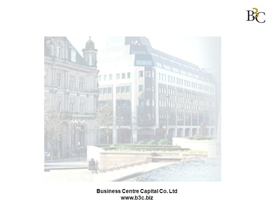 Business Centre Capital Co. Ltd www.b3c.biz