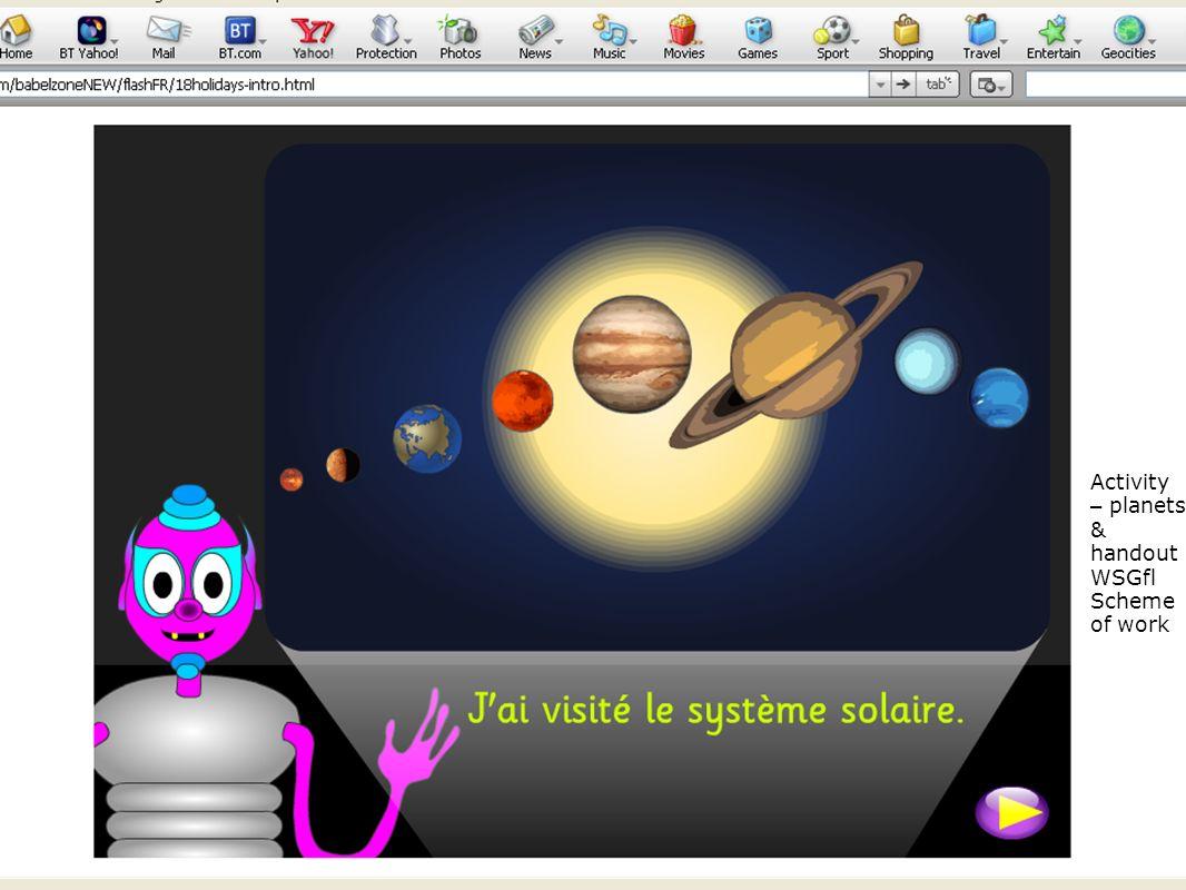 Activity – planets & handout WSGfl Scheme of work