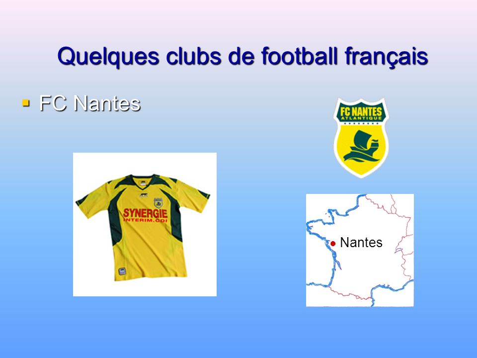 Quelques clubs de football français Paris St. Germain F.C. Paris St. Germain F.C. Paris