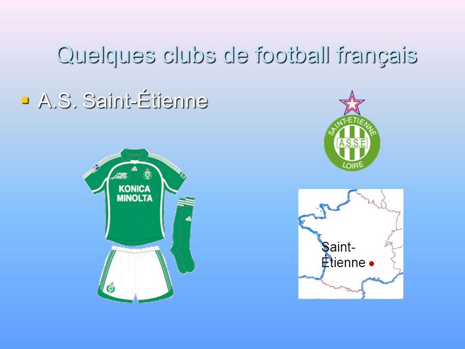 Quelques clubs de football français A.S. Monaco A.S. Monaco Monaco
