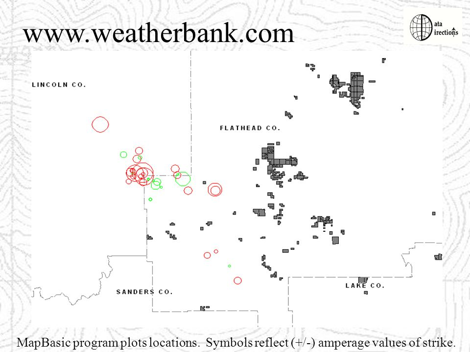 www.weatherbank.com MapBasic program plots locations. Symbols reflect (+/-) amperage values of strike.