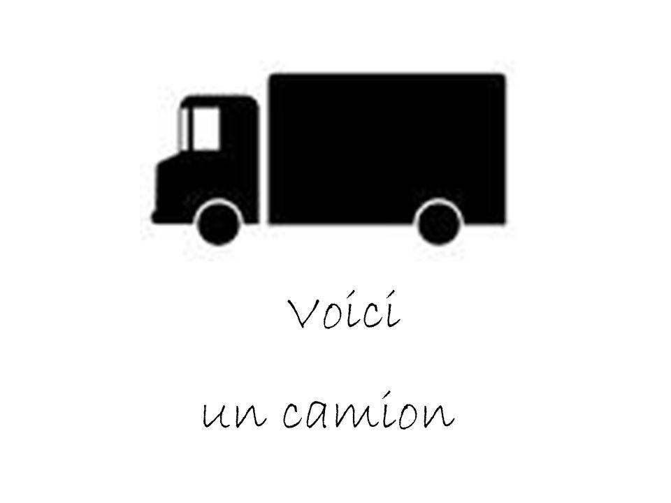 Voici un camion