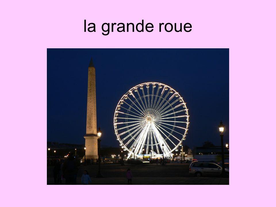 la grande roue