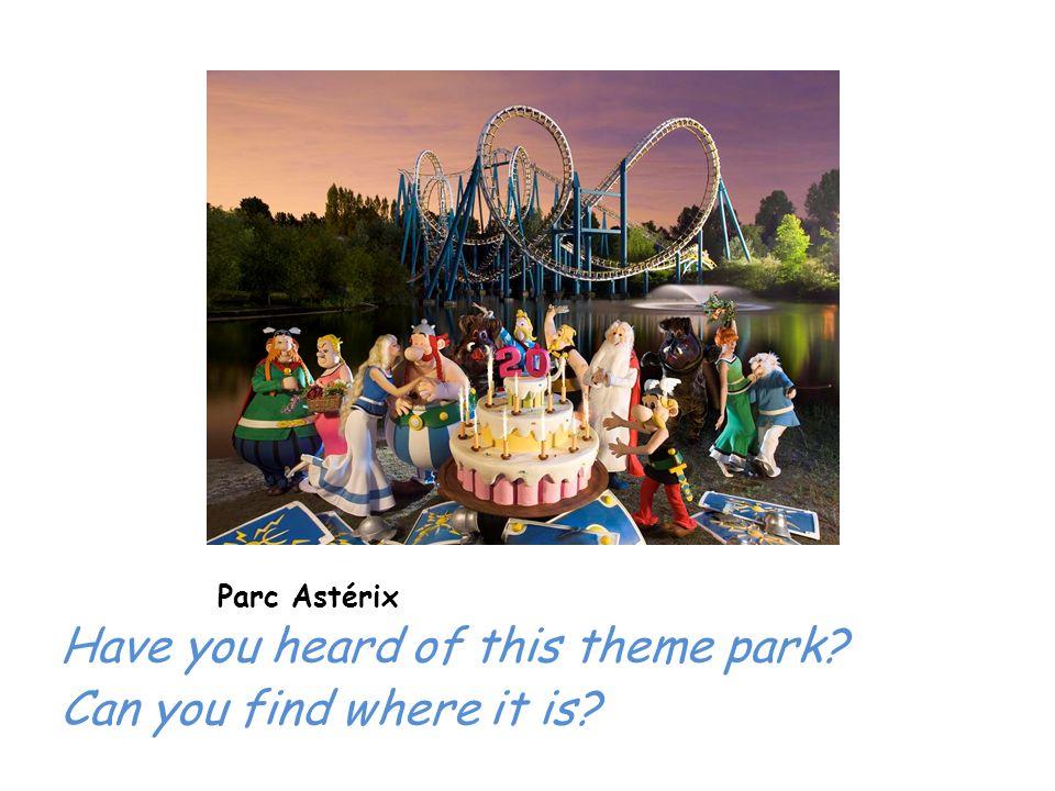 Futuroscope Have you heard of this theme park?