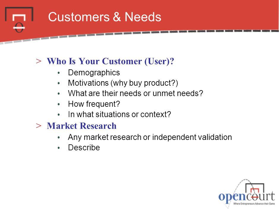 Customers & Needs >Who Is Your Customer (User).