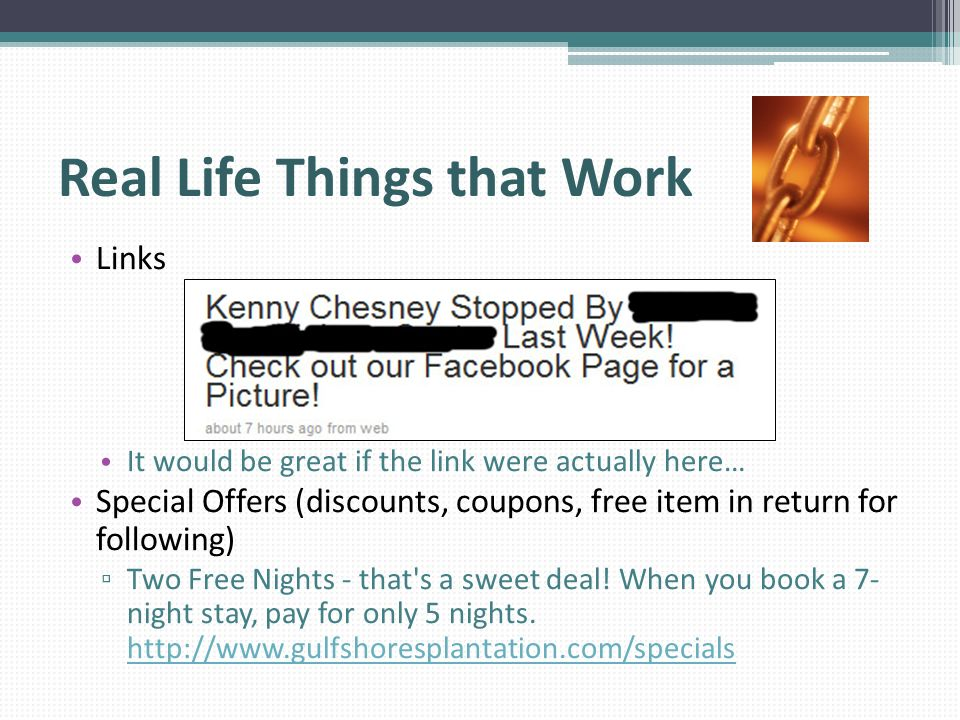 Real Life Things that Work Links It would be great if the link were actually here… Special Offers (discounts, coupons, free item in return for followi