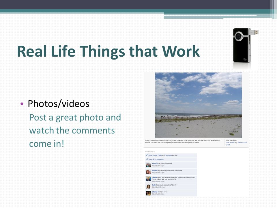 Real Life Things that Work Photos/videos Post a great photo and watch the comments come in!
