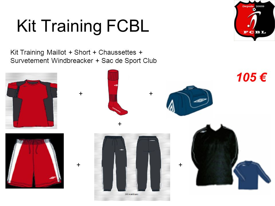 Kit Training FCBL Kit Training Maillot + Short + Chaussettes + Survetement Windbreacker + Sac de Sport Club 105 + + + + +