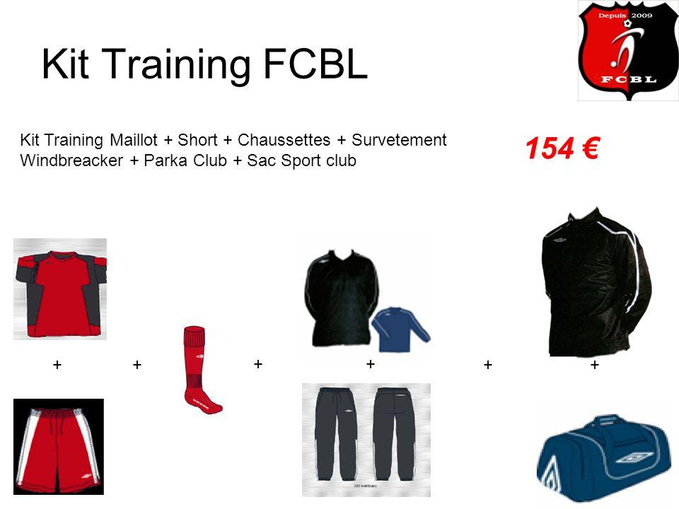 Kit Training FCBL Kit Training Maillot + Short + Chaussettes + Survetement Windbreacker + Parka Club + Sac Sport club 154 ++ ++ ++