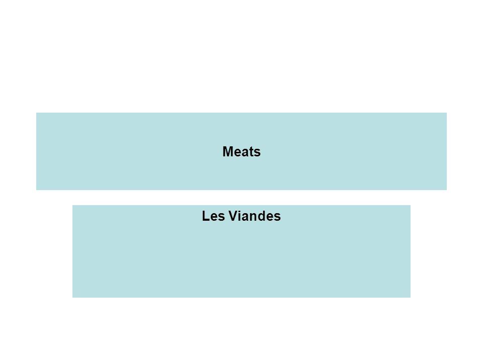 Meats Les Viandes