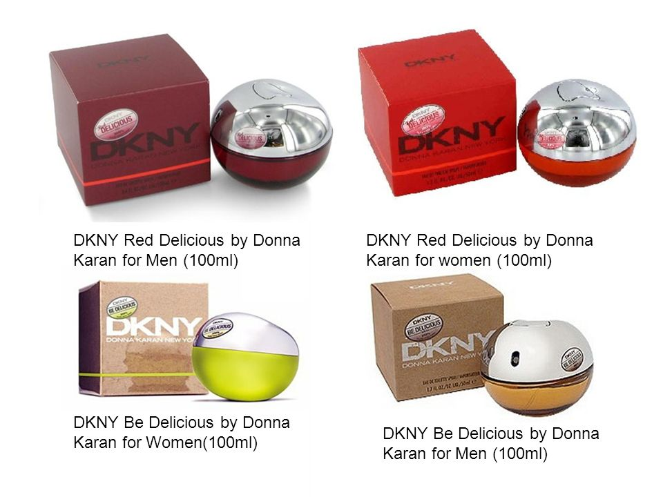 DKNY Be Delicious by Donna Karan for Women(100ml) DKNY Red Delicious by Donna Karan for Men (100ml) DKNY Red Delicious by Donna Karan for women (100ml