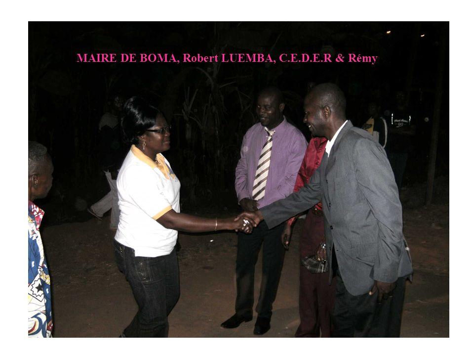 MAIRE DE BOMA, Robert LUEMBA, C.E.D.E.R & Rémy