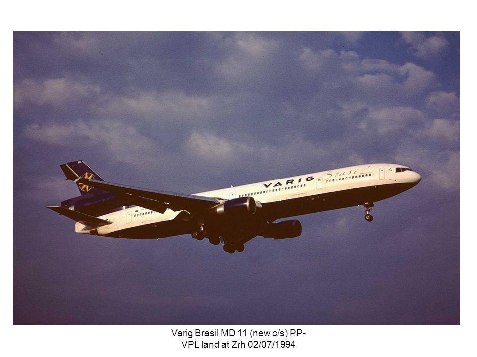 Varig Brasil MD 11 (new c/s) PP- VPL land at Zrh 02/07/1994