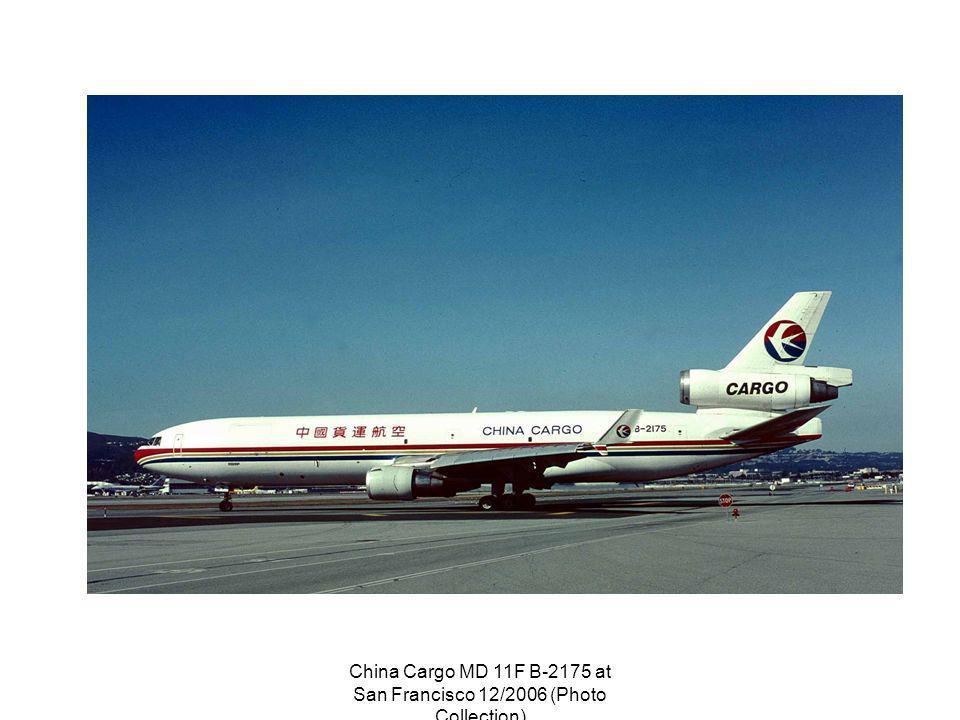 China Cargo MD 11F B-2175 at San Francisco 12/2006 (Photo Collection)
