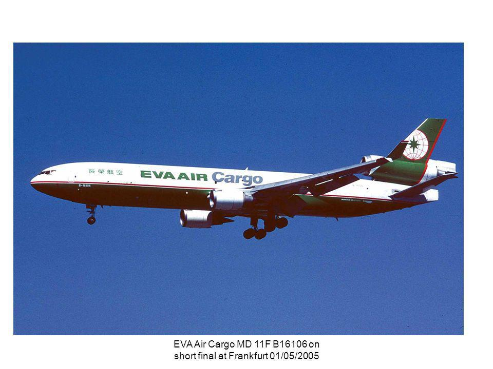 EVA Air Cargo MD 11F B16106 on short final at Frankfurt 01/05/2005