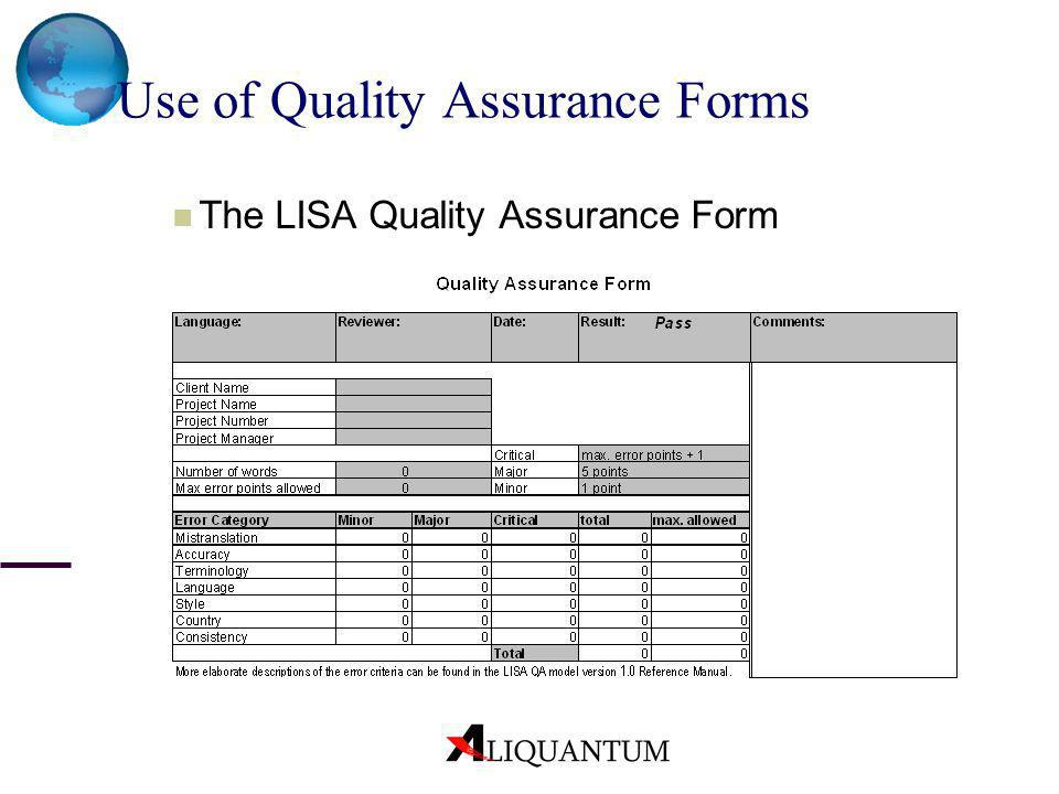 Use of Quality Assurance Forms The LISA Quality Assurance Form