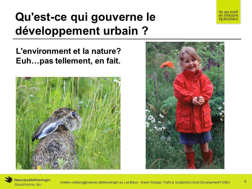 Qu est-ce qui gouverne le développement urbain . 8 L environment et la nature.