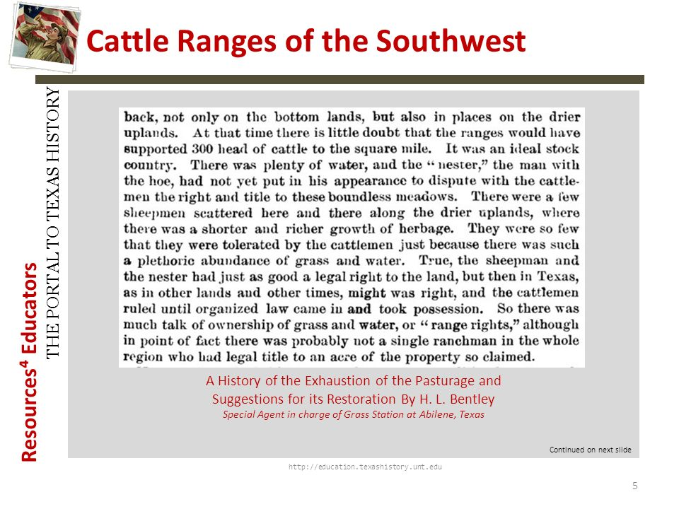 Resources Educators THE PORTAL TO TEXAS HISTORY http://education.texashistory.unt.edu Cattle Ranges of the Southwest A History of the Exhaustion of th