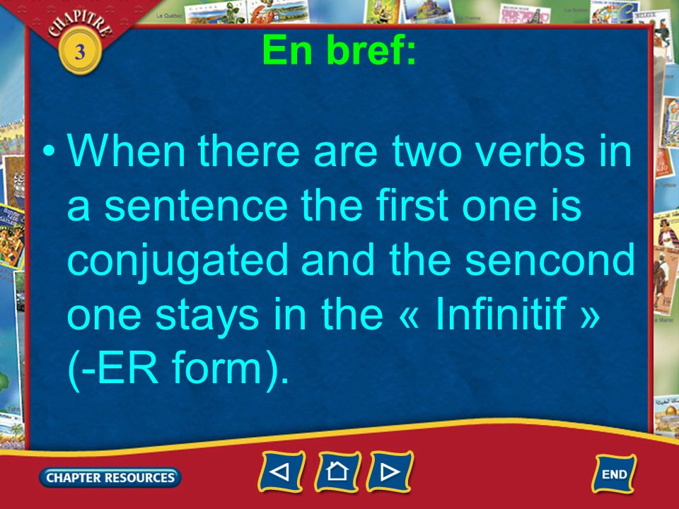 3 Verbe + infinitif Complete with an appropriate verb.