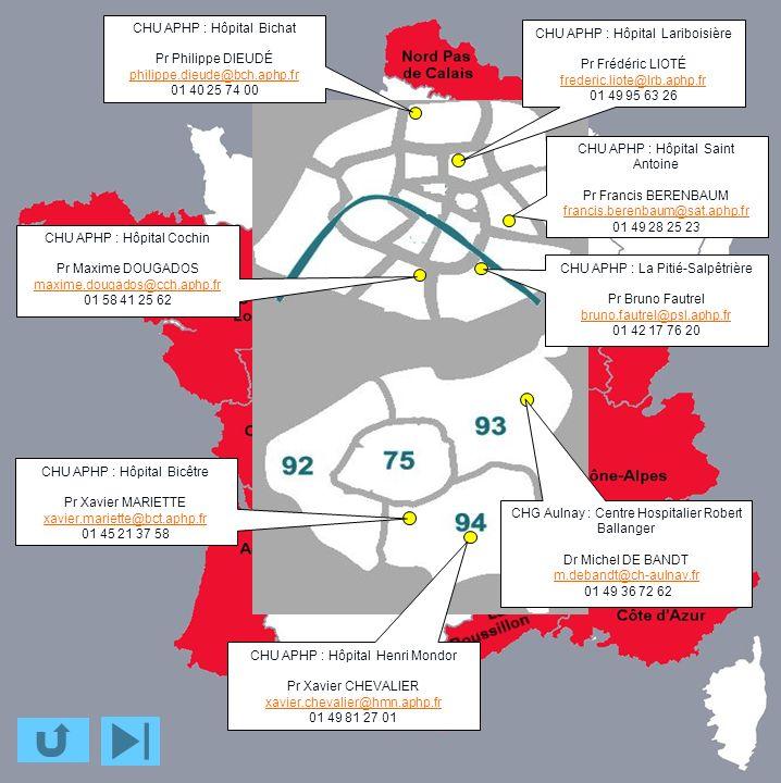 CHU APHP : La Pitié-Salpêtrière Pr Bruno Fautrel bruno.fautrel@psl.aphp.fr 01 42 17 76 20 CHU APHP : Hôpital Saint Antoine Pr Francis BERENBAUM franci