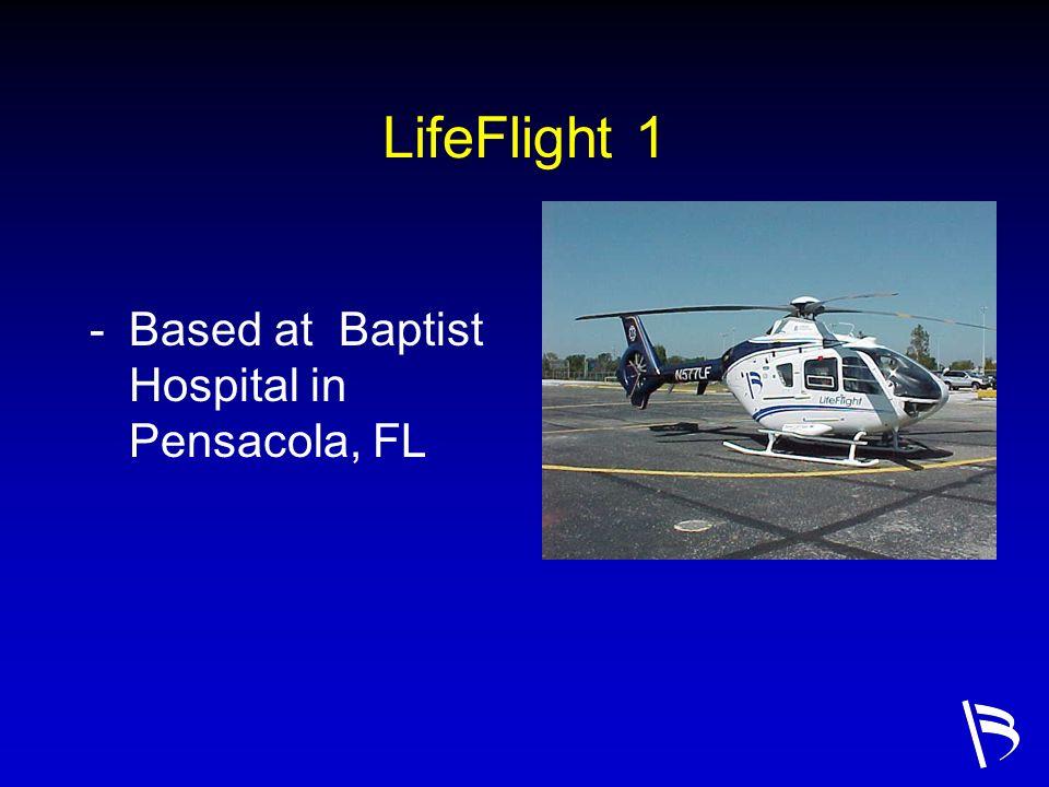 LifeFlight 1 -Based at Baptist Hospital in Pensacola, FL