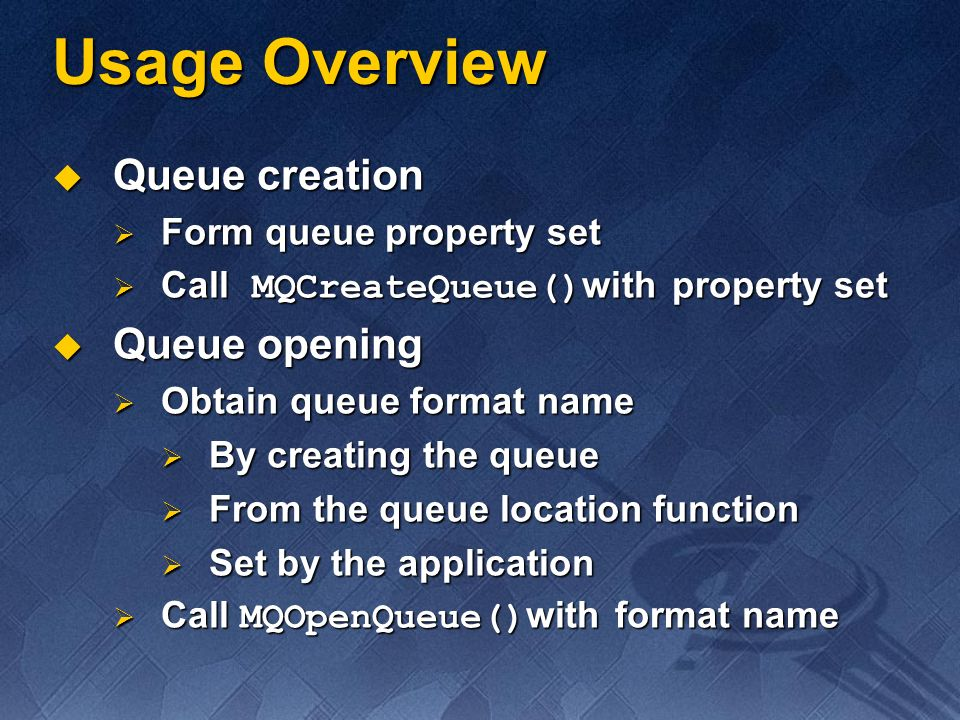 Action Action MQ_ACTION_RECEIVE, MQ_ACTION_PEEK_CURRENT, MQ_ACTION_PEEK_NEXT MQ_ACTION_RECEIVE, MQ_ACTION_PEEK_CURRENT, MQ_ACTION_PEEK_NEXT Additional message properties Additional message properties CLASS, MSGID, SENDERID, SRC_MACHINE, SENDER_CERTIFICATE CLASS, MSGID, SENDERID, SRC_MACHINE, SENDER_CERTIFICATE Allows asynchronous receive Allows asynchronous receive Callback function, Win32 ® event, Windows NT ® completion port Callback function, Win32 ® event, Windows NT ® completion port Cursor used to traverse messages in queue Cursor used to traverse messages in queue Transaction interface Transaction interface Get from MS DTC Get from MS DTC HRESULT MQReceiveMessage(IN QUEUEHANDLE hSourceQueue, IN DWORD dwTimeOut, IN DWORD dwTimeOut, IN DWORD dwAction, IN DWORD dwAction, IN OUT MQMSGPROPS *pMessageProps, IN OUT MQMSGPROPS *pMessageProps, IN OUT LPOVERLAPPED lpOverlapped, IN OUT LPOVERLAPPED lpOverlapped, IN PMQRECEIVECALLBACK fnReceiveCallback, IN PMQRECEIVECALLBACK fnReceiveCallback, IN HANDLE hCursor, IN HANDLE hCursor, IN ITransaction * pTransaction) IN ITransaction * pTransaction) Message Manipulation