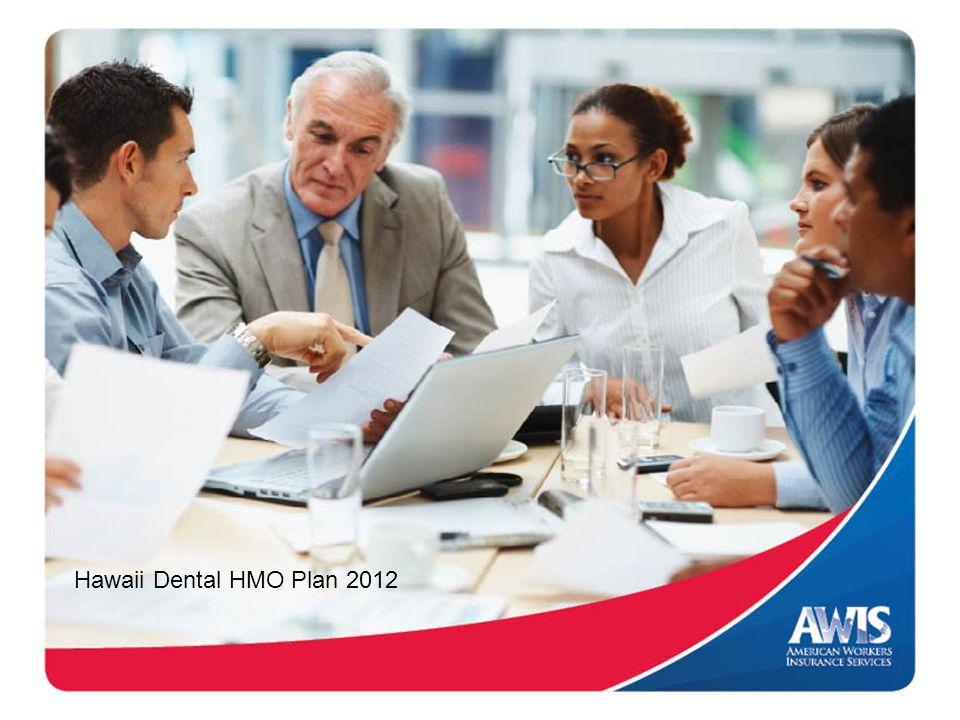 Hawaii Dental HMO Plan 2012