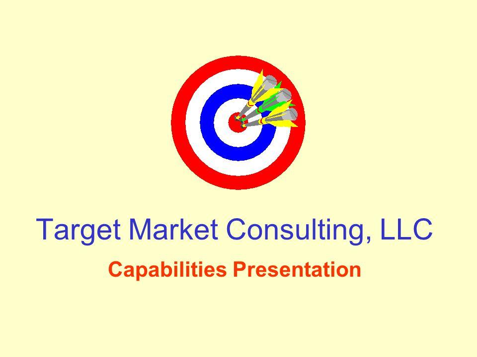 Target Market Consulting, LLC Capabilities Presentation