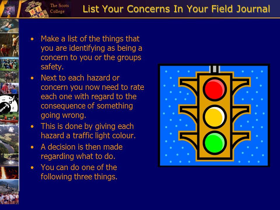 The Scots College List Your Concerns In Your Field Journal Make a list of the things that you are identifying as being a concern to you or the groups