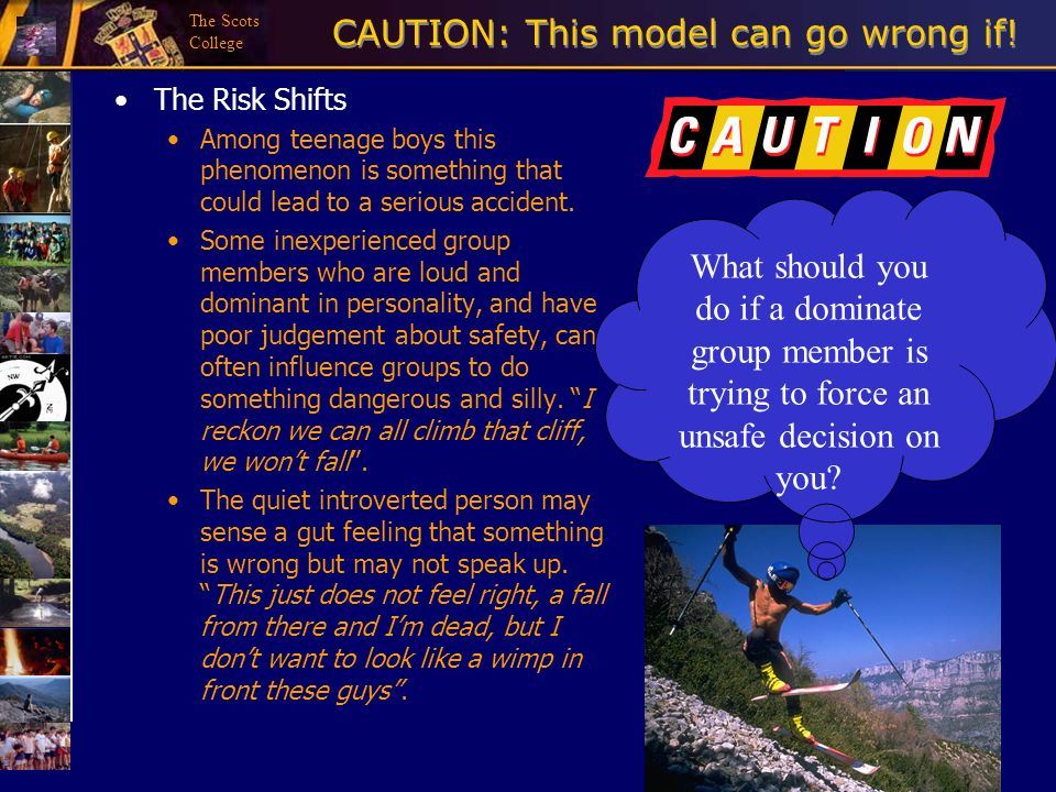 The Scots College CAUTION: This model can go wrong if! The Risk Shifts Among teenage boys this phenomenon is something that could lead to a serious ac