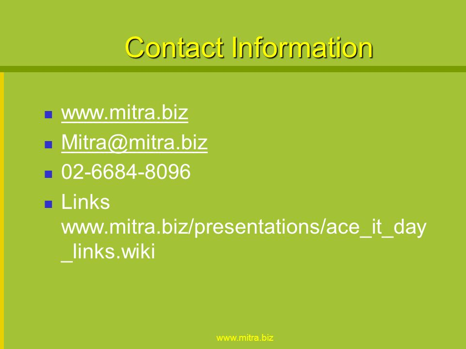www.mitra.biz Watch for convergence Google: Blogs; RSS search Yahoo: IM; Mailing Lists;/Forum; Aggregator Orkut (owned by google) Social Networking; Forum