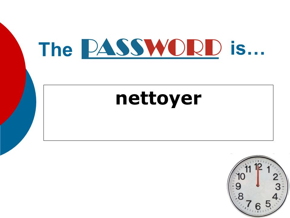 The is… nettoyer