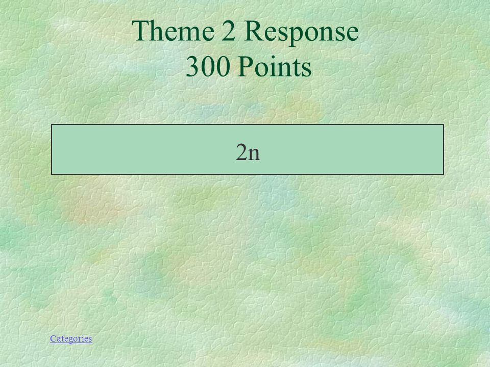 Categories Theme 2 Prompt 300 Points Simplifie : (7-8n) +(10n-7)
