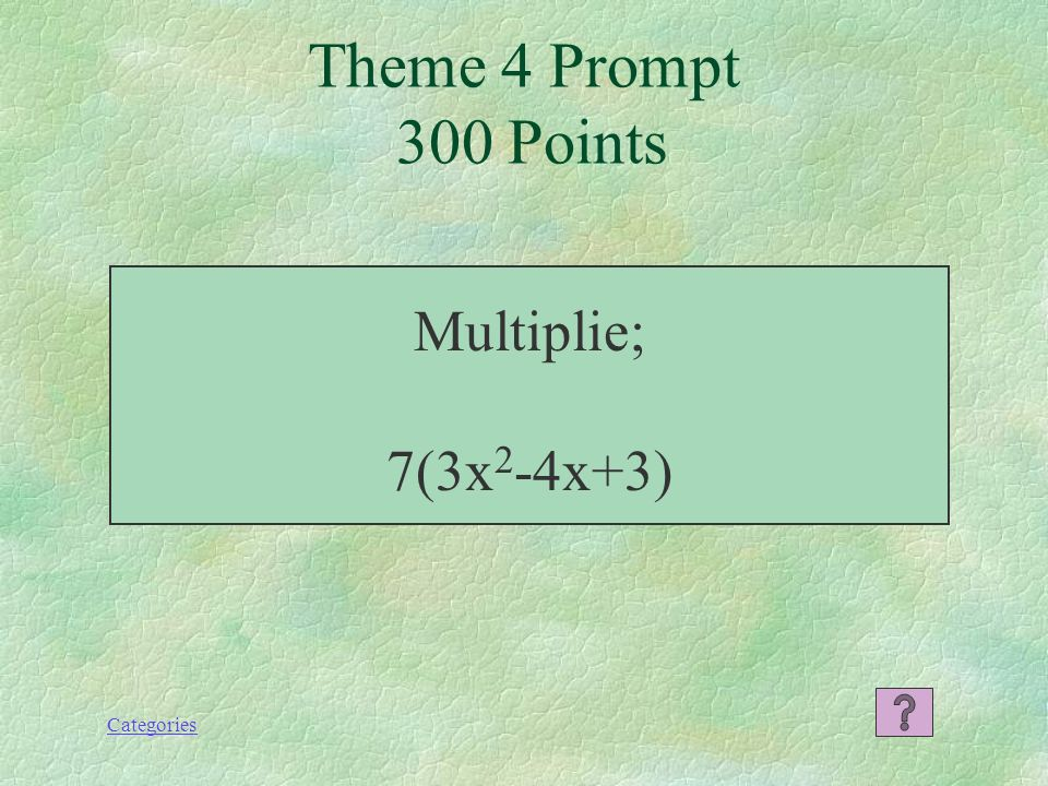 Categories 24x 4 y 6 Theme 4 Response 200 Points