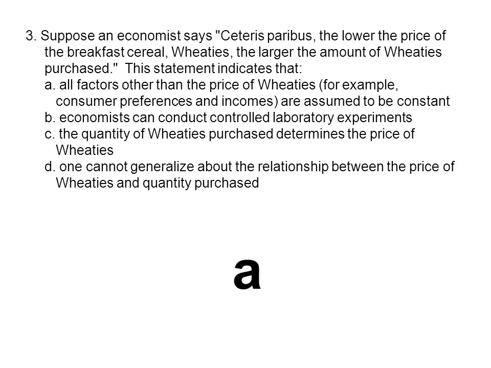 3. Suppose an economist says