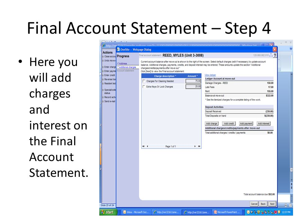 Final Account Statement – Step 4 Here you will add charges and interest on the Final Account Statement.