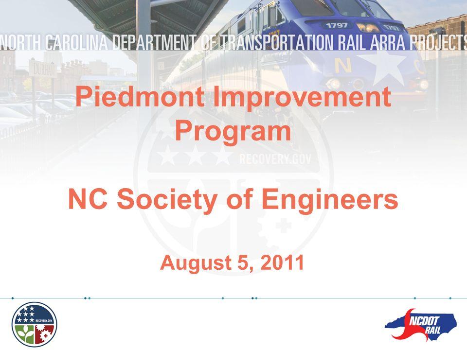 Piedmont Improvement Program NC Society of Engineers August 5, 2011