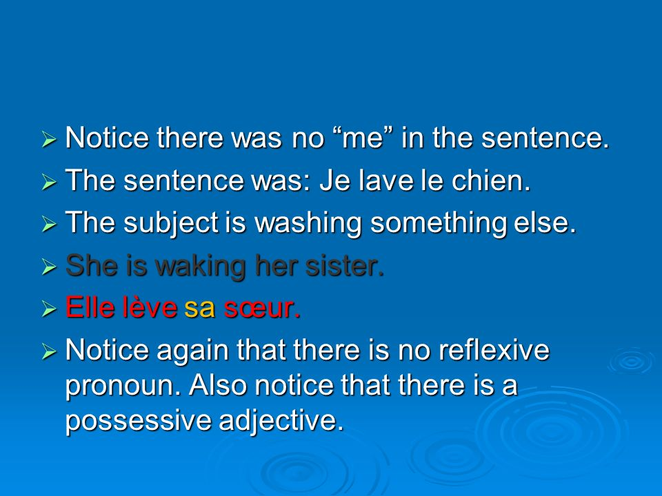 Notice there was no me in the sentence. Notice there was no me in the sentence.