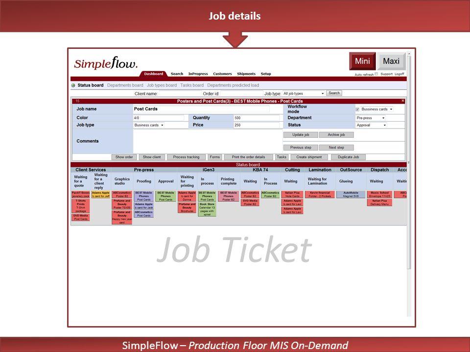 SimpleFlow – Production Floor MIS On-Demand Job Ticket Job details
