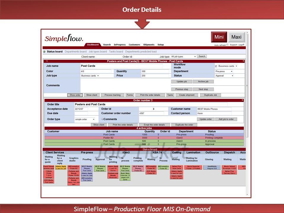 SimpleFlow – Production Floor MIS On-Demand Job Ticket Order Details