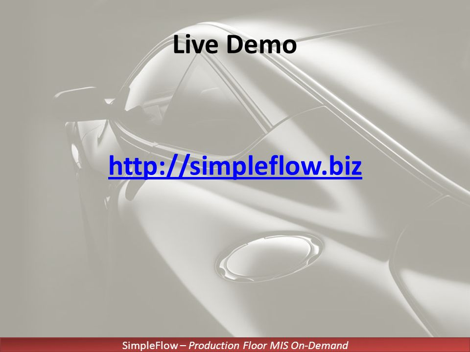 SimpleFlow – Production Floor MIS On-Demand Live Demo http://simpleflow.biz