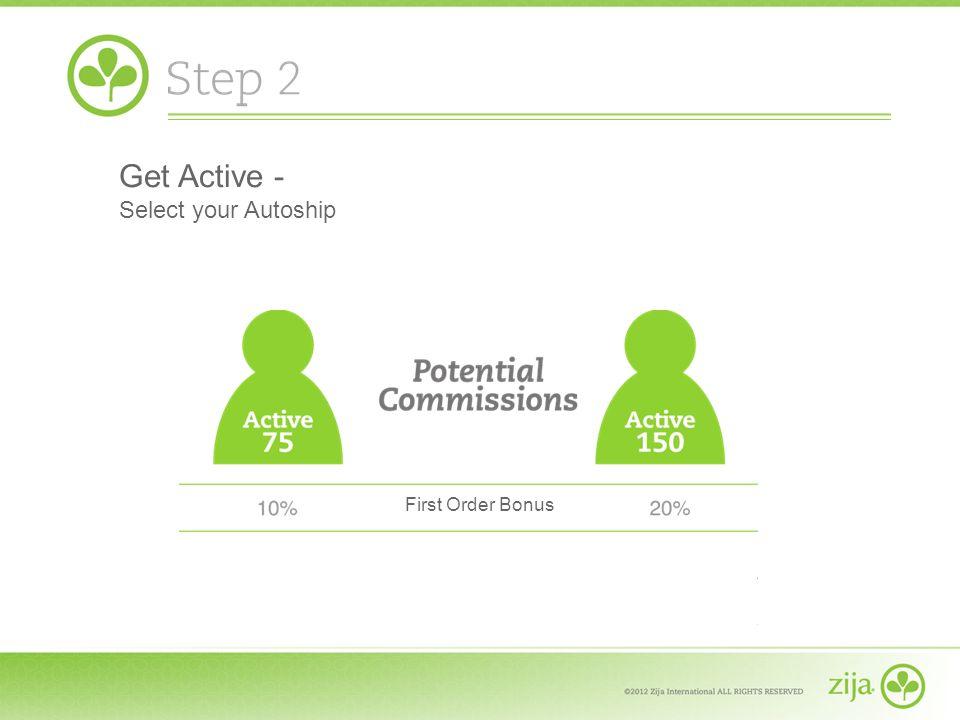 Get Active - Select your Autoship First Order Bonus