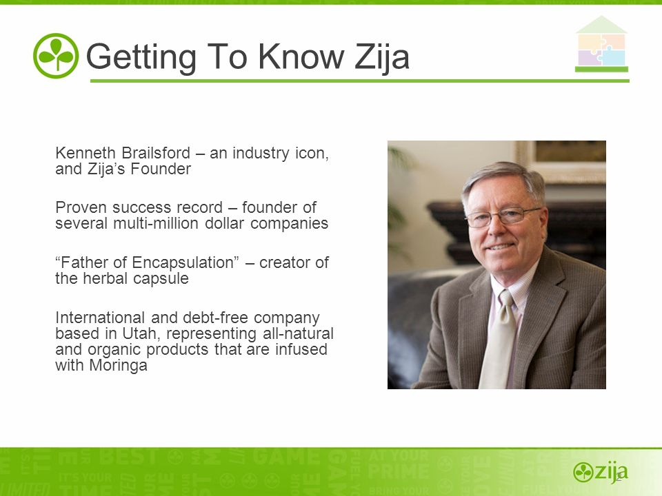2 Kenneth Brailsford – an industry icon, and Zijas Founder Proven success record – founder of several multi-million dollar companies Father of Encapsu