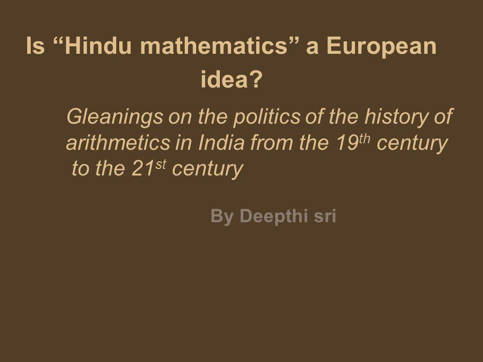 Chronology : vedic culture All dates should be taken cautiously -2500 (-5000) -1000 Vedas -1500 – 1000 Pânîni -1200 Vedângajyotisa Ca.