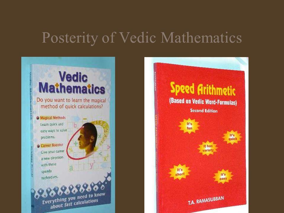Posterity of Vedic Mathematics