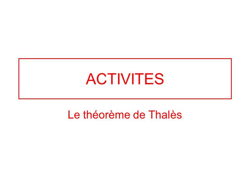 ACTIVITES Le théorème de Thalès