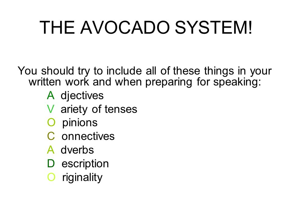 THE AVOCADO SYSTEM.